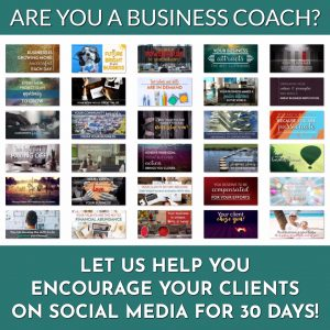 Encouraging Content for Business Coaches