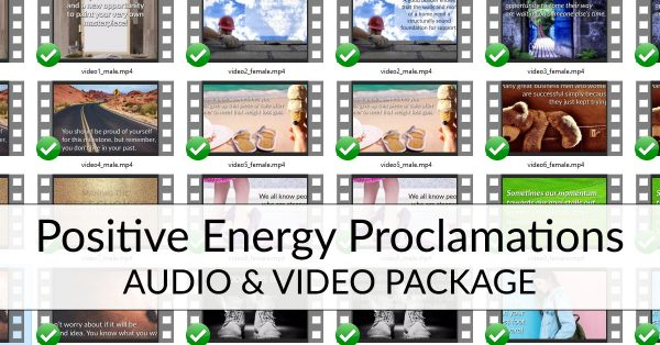 POSITIVE ENERGY PROCLAMATIONS AUDIO & VIDEO PACKAGE