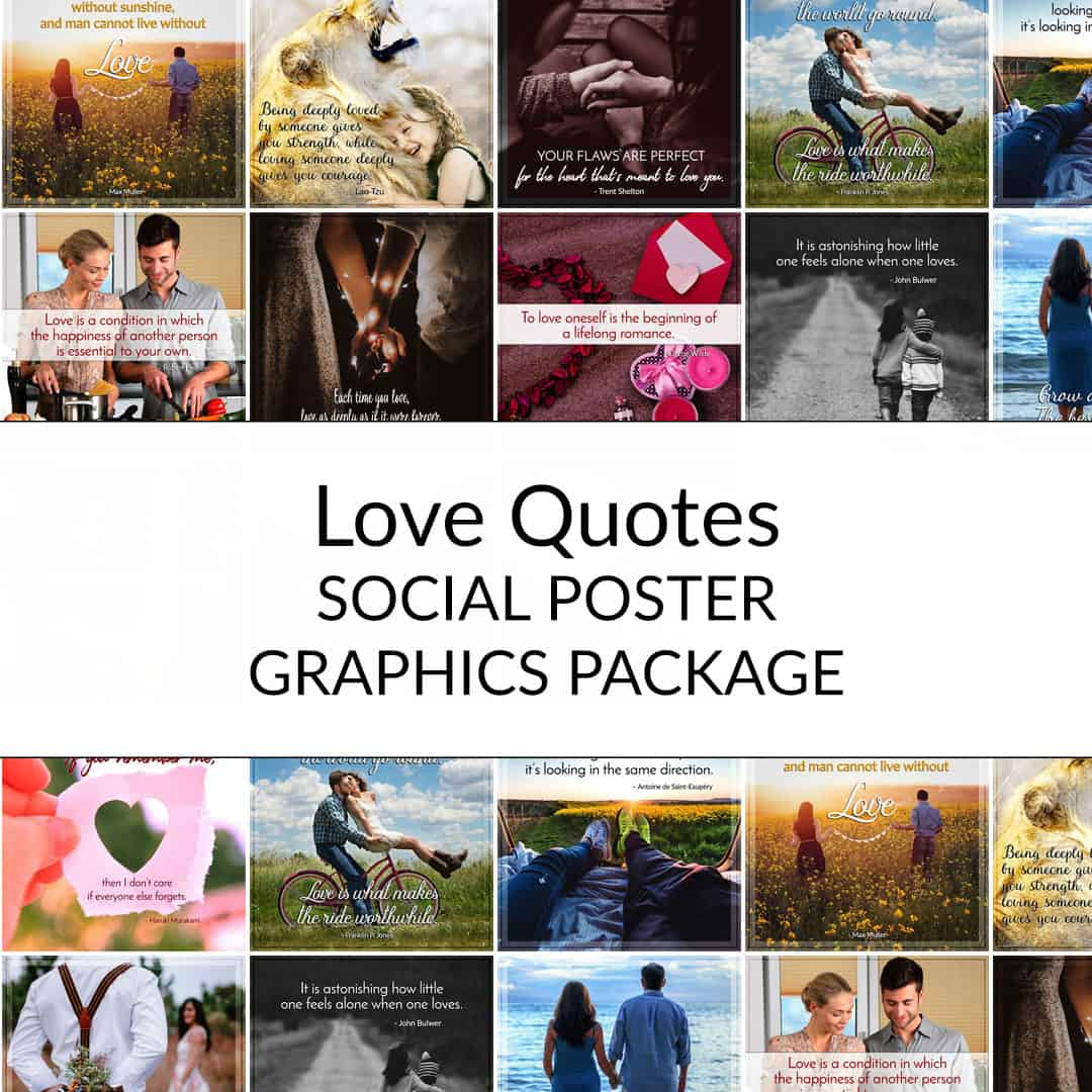 The Love Quotes Social Posters Package contains 15 done-for-you, ready-to-use social media optimized images you can use to inspire your audience! These social poster graphics are perfect for posting to Instagram, Facebook, Twitter, and/or your blog. #socialgraphics #privatelabelrights #lovequotes