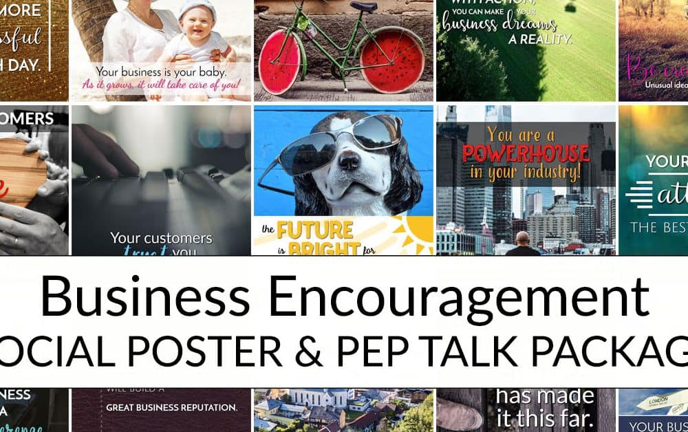 Business Encouragement Social Poster & Pep Talk Package
