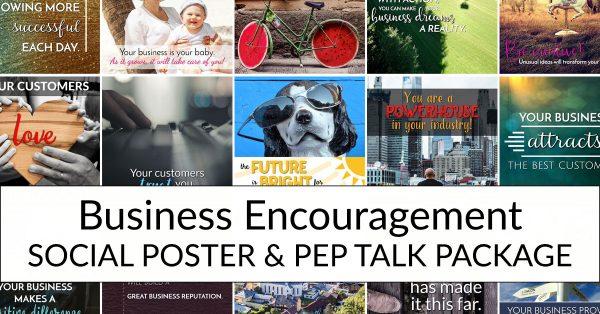 Business Encouragement Social Poster & Pep Talk Package